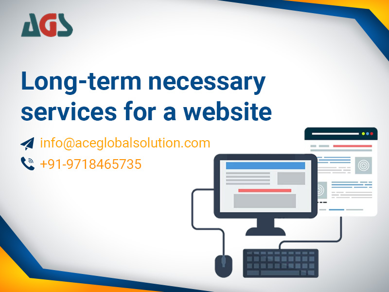Long-term Necessary Services for a Website