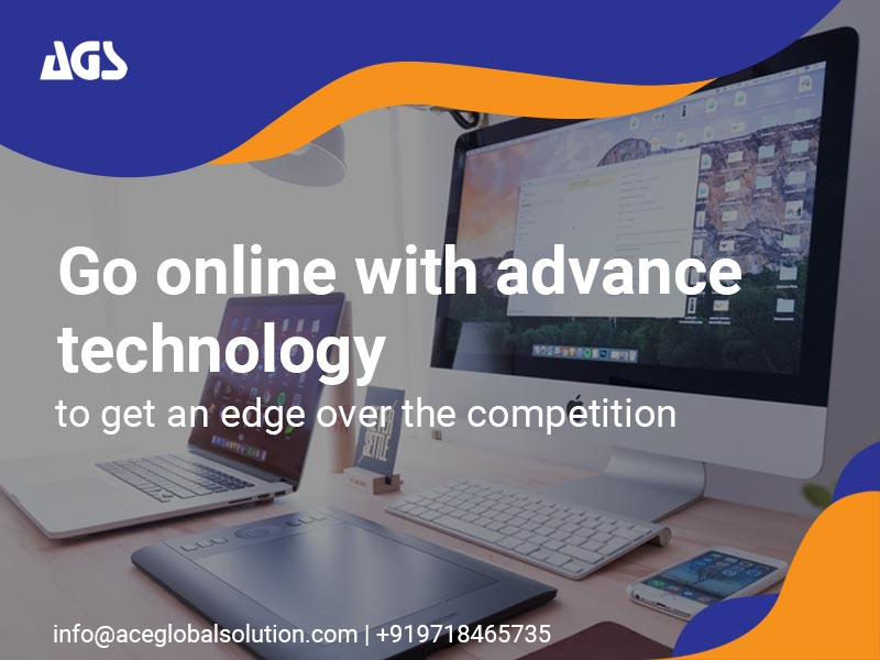 Go online with advance technology